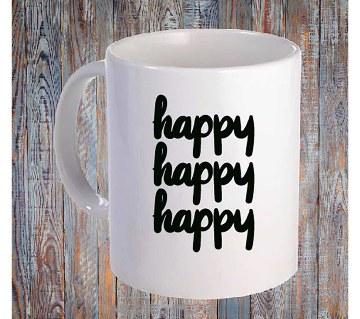 hapy happy happy প্রিন্টেড মগ