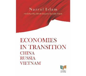 Economies In Transition: China Russia Vietnam