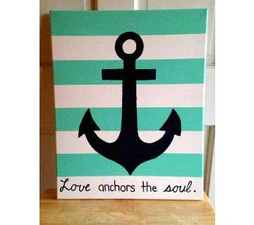Canvas Painting Love Anchors the Soul