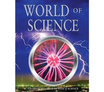 WORLD OF SCIENCE By Parragon