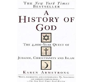 A History Of God - Karen Armstrong