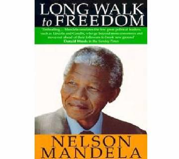 long Walk to Freedom - Nelson Mendela