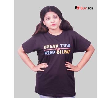 Speak True or Keep Silent Half Sleeve Cotton T-Shirt for Women