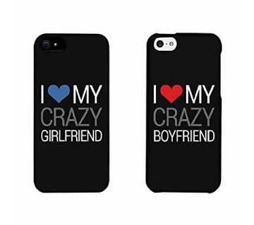 I Love MY Crazy BF GF কাস্টোমাইজড কাপল মোবাইল কভার ফর এনি মোবাইল মডেল