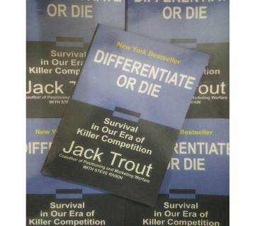 Differentiate or Die by Jack Trout. Local Print.