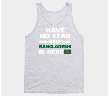 Have No Fear The Bangladeshi Is Here Proud Sleeveless T-shirt
