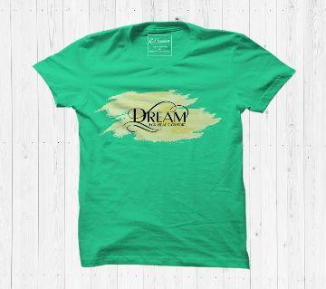 Dream T shirt Cotton Half Sleeve T Shirt For Men