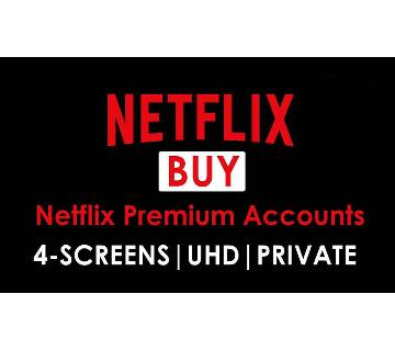 Netflix Premium Account ( 1 month)- 4 Screen UHD